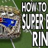 How To Get A Super Bowl Ring - EPIC HOW TO
