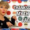 Thanksgiving: Myth vs. Fact
