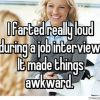 Funny Confessions Of Embarrassing And Awkward Moments In An Interview