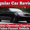 2012 Chevrolet Caprice Police Pursuit Vehicle (PPV): Regular Car Reviews