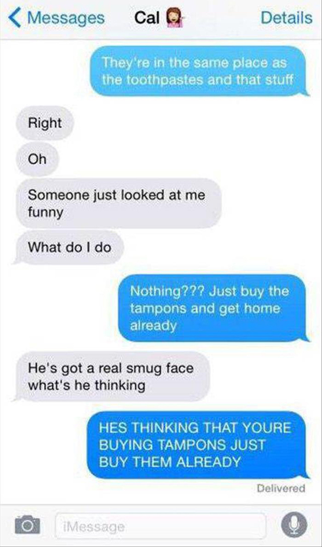 Texts From Guys Buying Tampons For The First Time