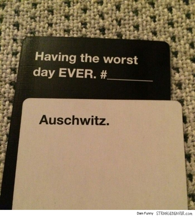 Funny Cards Against Humanity Meme : Fun times playing cards against humanity strange beaver