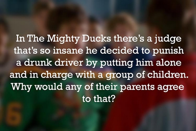 Observations That Will Ruin Some Of Your Favorite Childhood Movies
