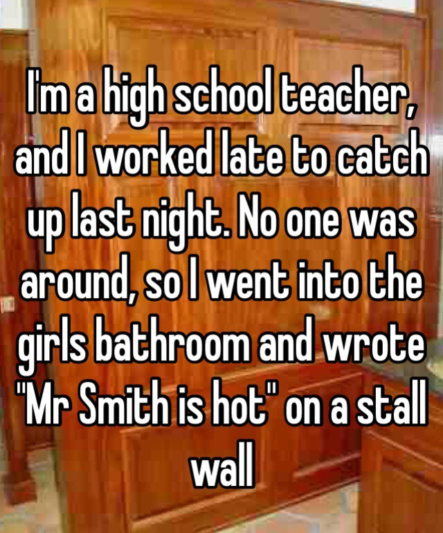 Funny Teacher Confessions